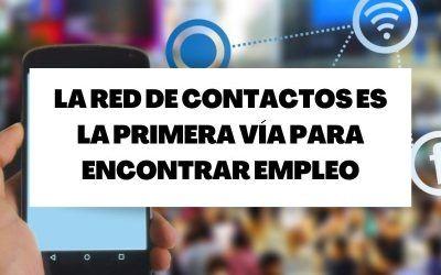 La red de contactos, primera vía para encontrar empleo tras la pandemia